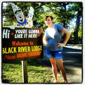 Black River Lodge - You're Gonna Like it Here