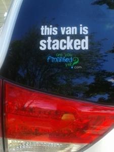 Oh. My. Lanta. I'm a bumper sticker.