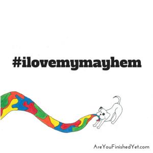 #ilovemymayhem