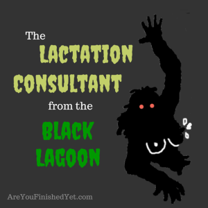 lactation consultant from the black lagoon